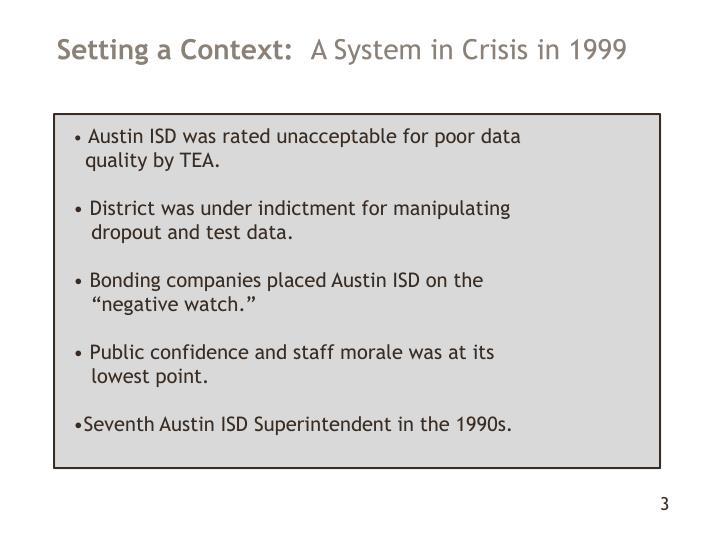 Setting a context a system in crisis in 1999