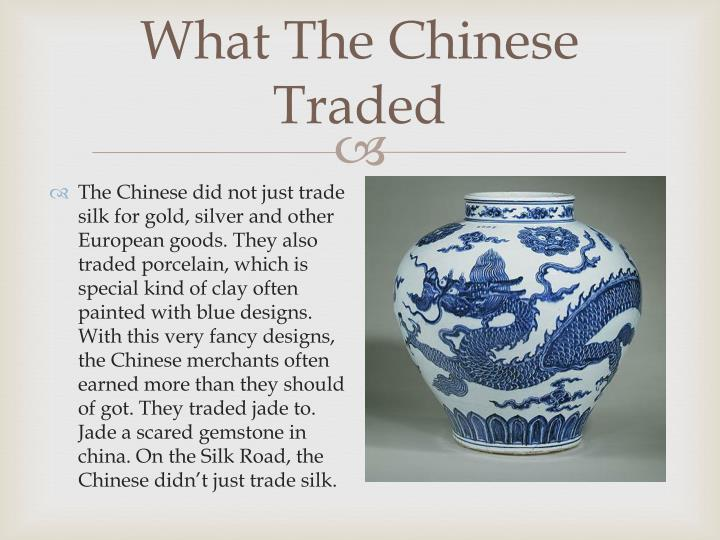 What The Chinese Traded
