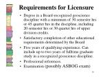 requirements for licensure