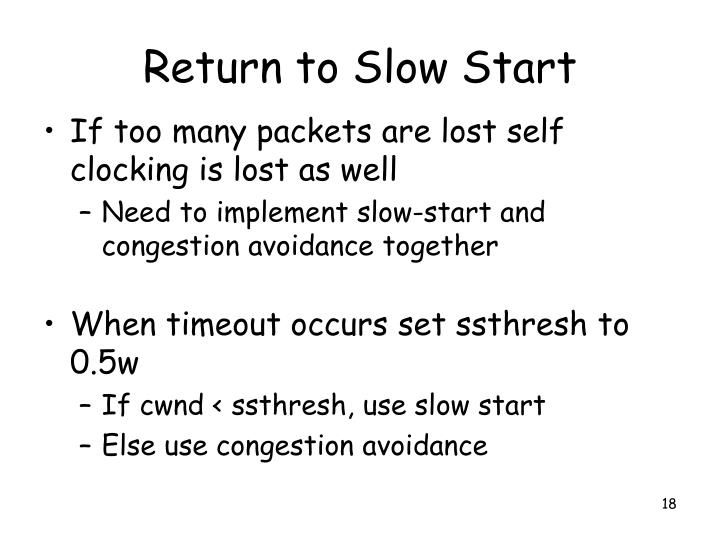 Return to Slow Start
