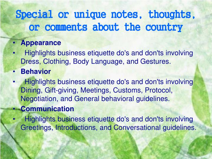 Special or unique notes, thoughts, or comments about the country