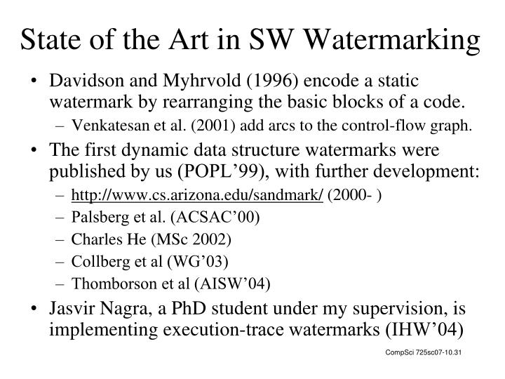State of the Art in SW Watermarking