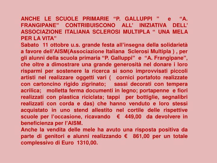 """ANCHE LE SCUOLE PRIMARIE """"P. GALLUPPI """"  e  """"A. FRANGIPANE"""" CONTRIBUISCONO ALL' INIZIATIVA DELL' ASSOCIAZIONE ITALIANA SCLEROSI MULTIPLA """" UNA MELA PER LA VITA"""""""