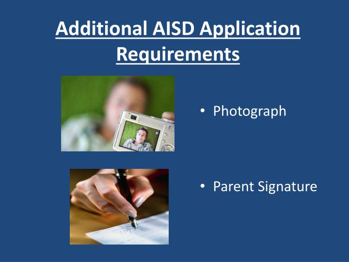 Additional AISD Application Requirements