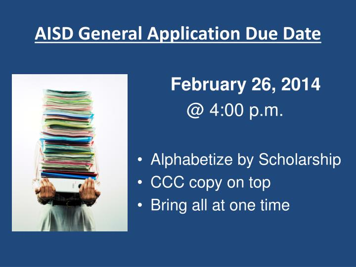 AISD General Application Due Date