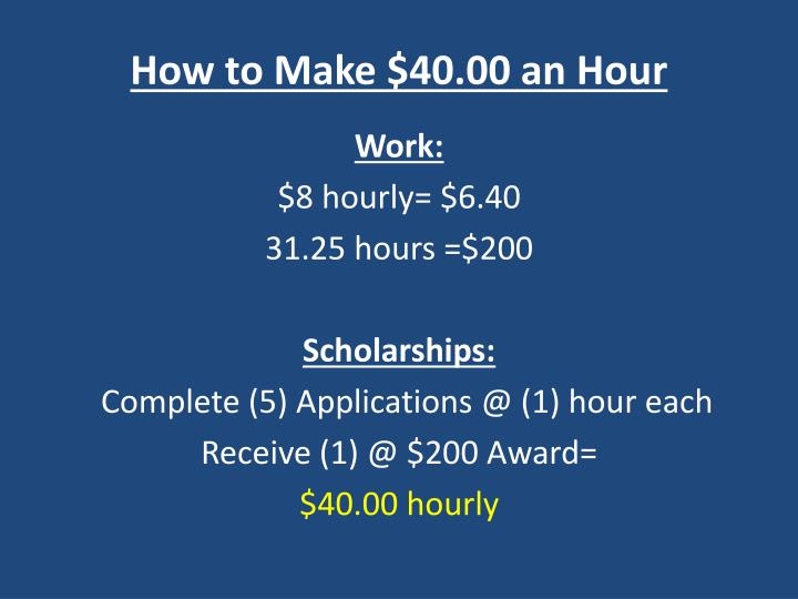 How to Make $40.00 an Hour