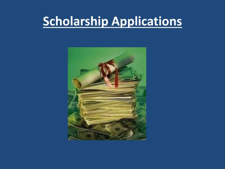 Scholarship applications