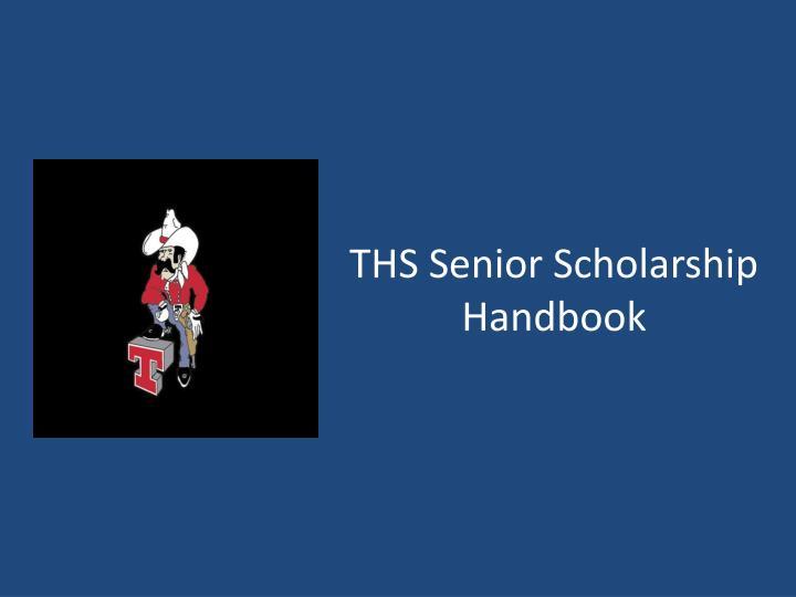THS Senior Scholarship Handbook