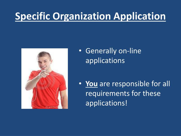 Specific Organization Application