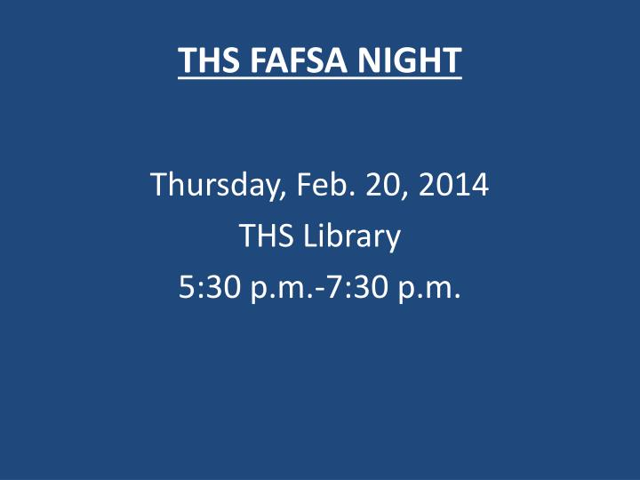 THS FAFSA NIGHT