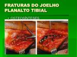 fraturas do joelho planalto tibial2