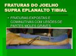 fraturas do joelho supra eplanalto tibial