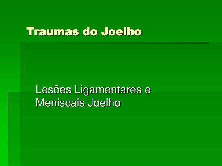 Traumas do Joelho