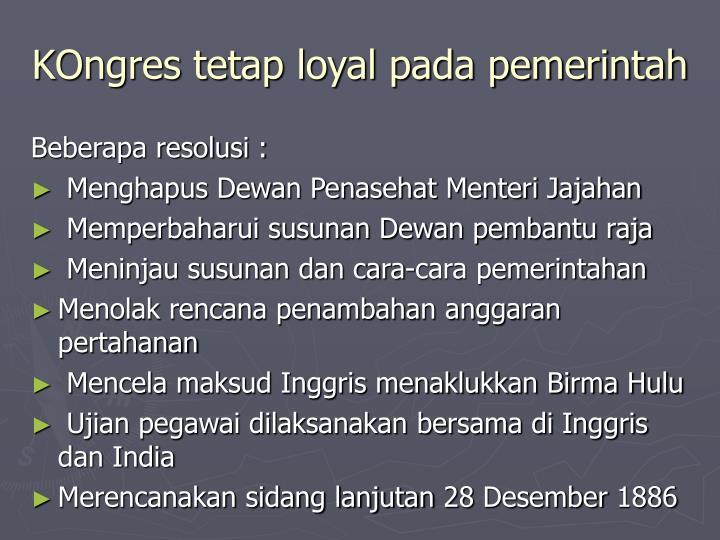 KOngres tetap loyal pada pemerintah