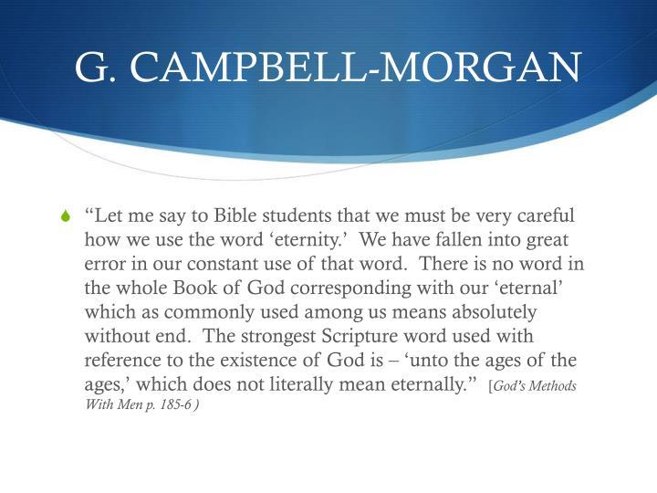 G. CAMPBELL-MORGAN