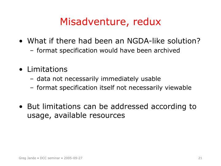 Misadventure, redux