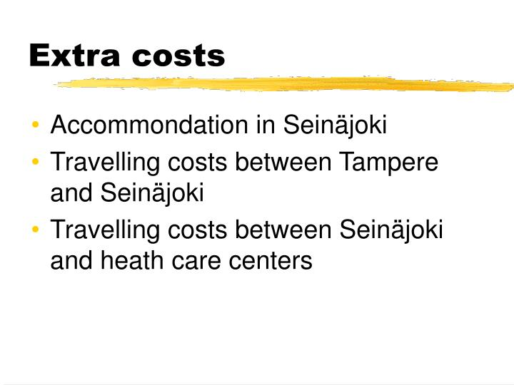 Extra costs