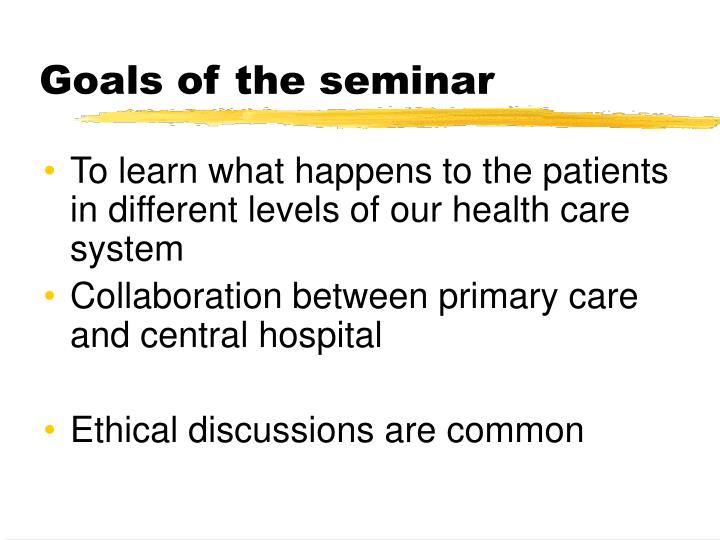 Goals of the seminar