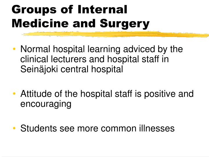 Groups of Internal Medicine and Surgery