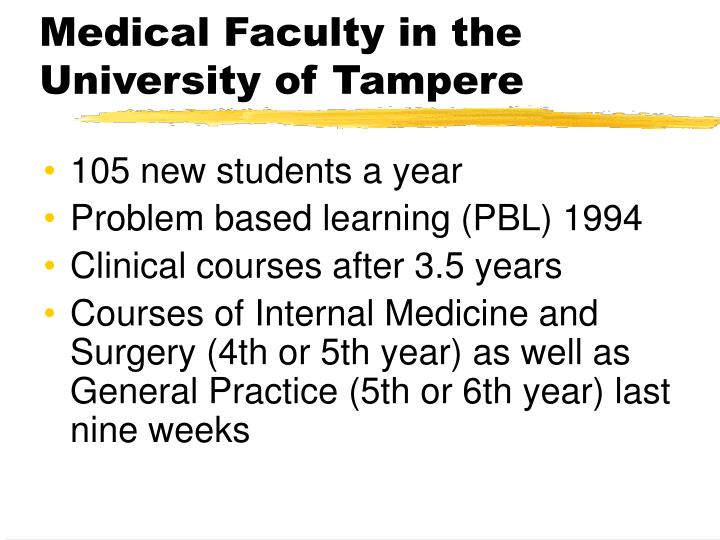 Medical Faculty in the University of Tampere
