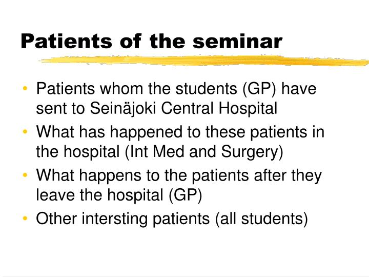 Patients of the seminar