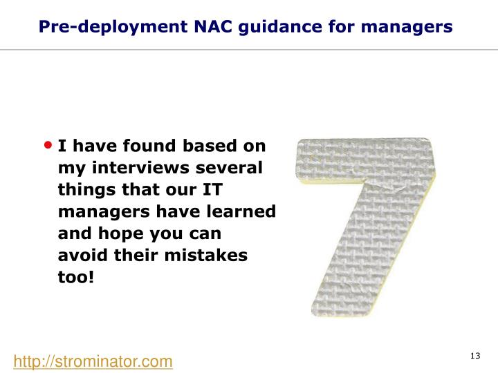 Pre-deployment NAC guidance for managers