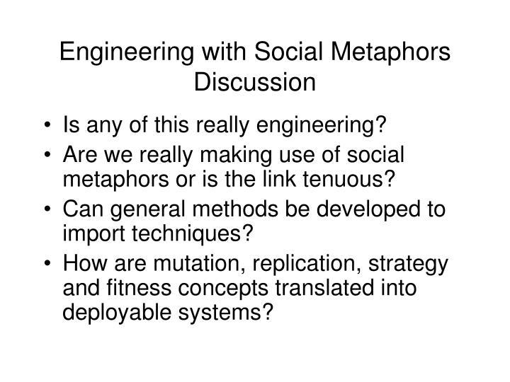 Engineering with Social Metaphors
