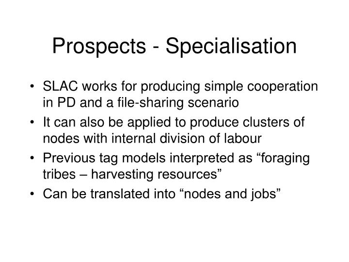 Prospects - Specialisation