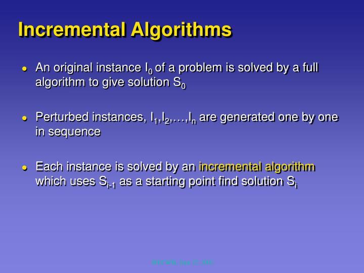 Incremental Algorithms