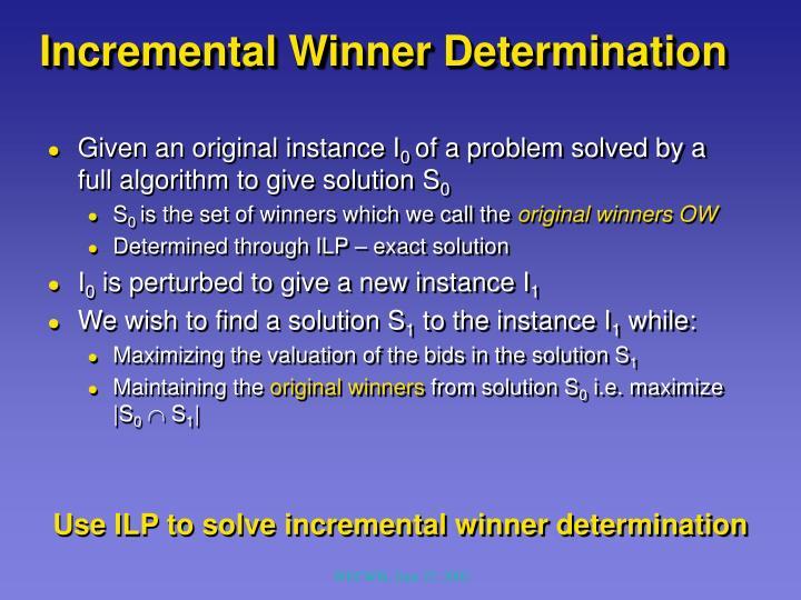 Incremental Winner Determination