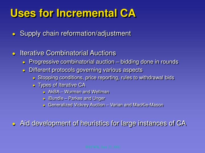 Uses for Incremental CA