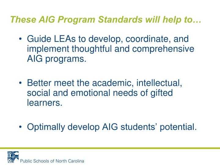 These AIG Program Standards will help to…