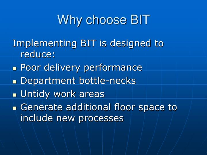 Why choose BIT