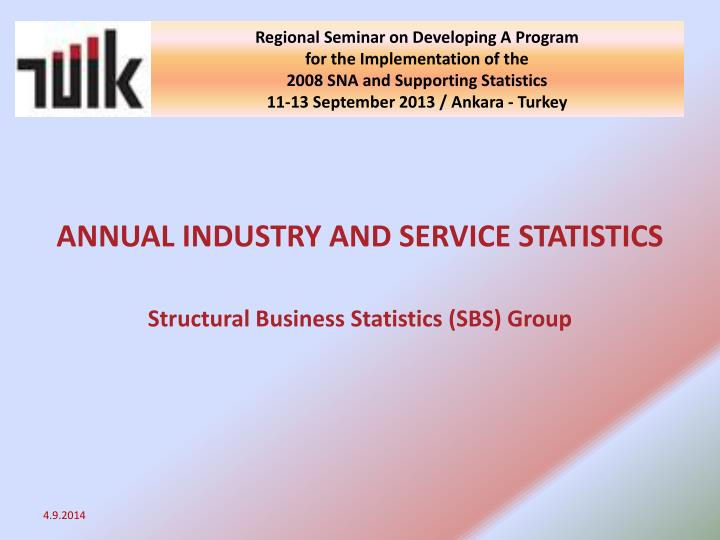 ANNUAL INDUSTRY AND SERVICE STATISTICS