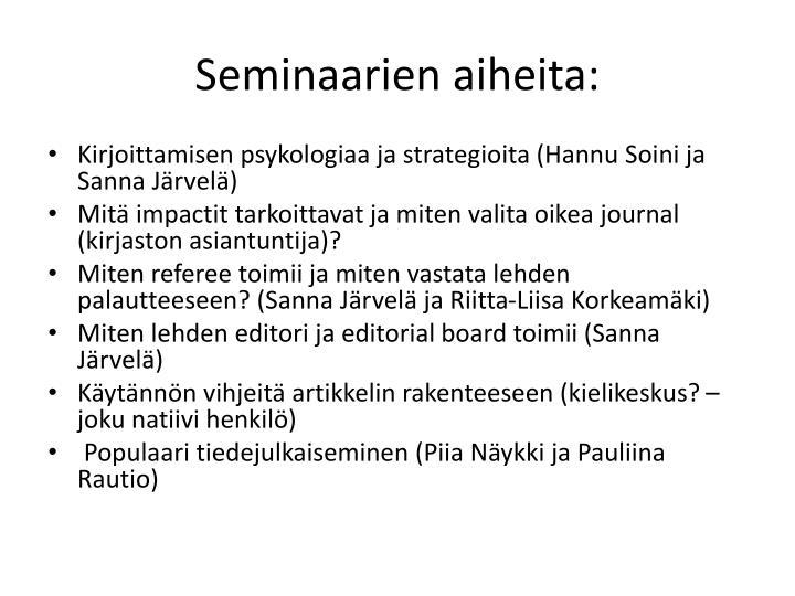 Seminaarien aiheita: