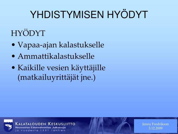 YHDISTYMISEN HYÖDYT