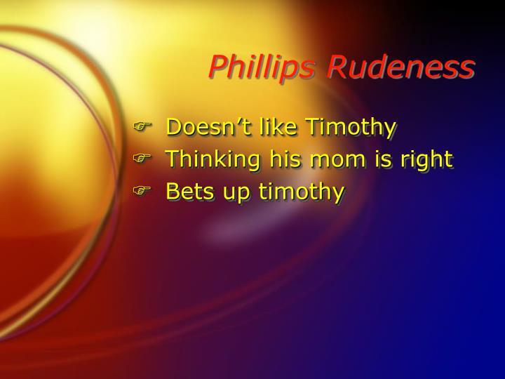 Phillips Rudeness