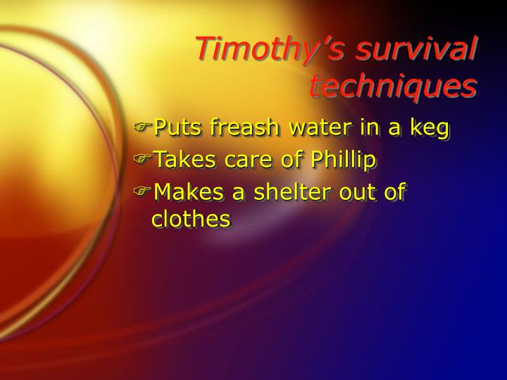 Timothy's survival