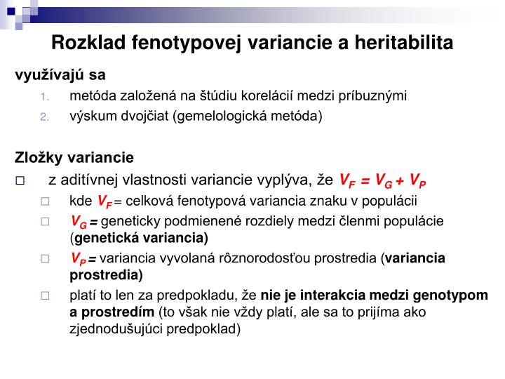 Rozklad fenotypovej variancie a heritabilita