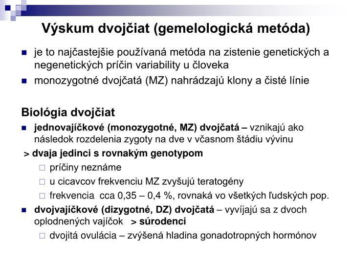 Výskum dvojčiat (gemelologická metóda)