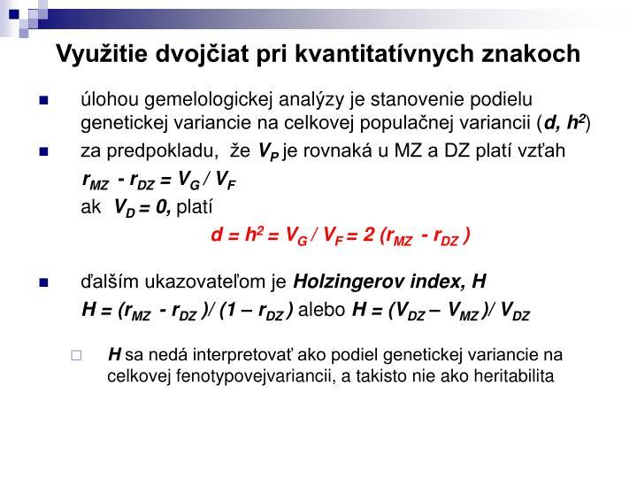 Využitie dvojčiat pri kvantitatívnych znakoch