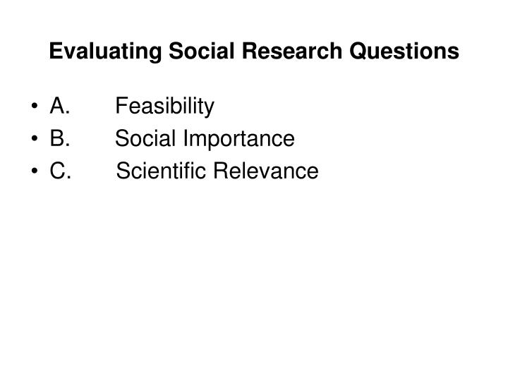 Evaluating Social Research Questions