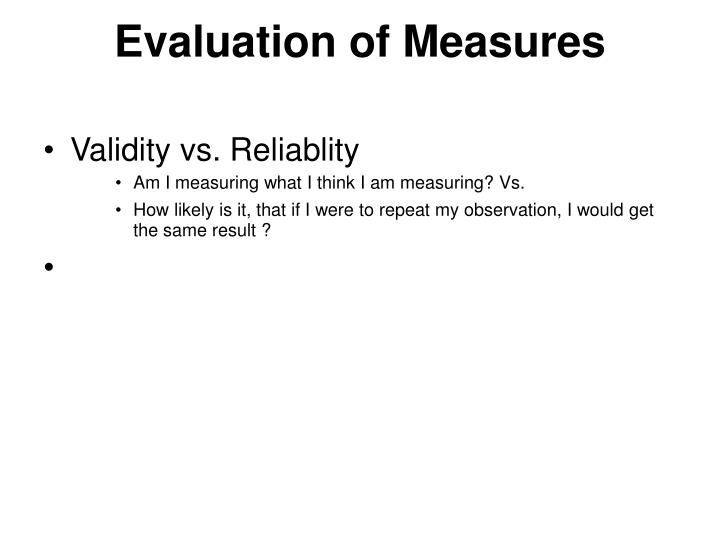 Evaluation of Measures