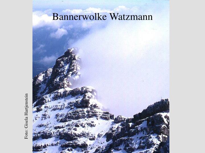 Bannerwolke Watzmann