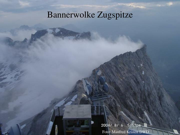 Bannerwolke Zugspitze