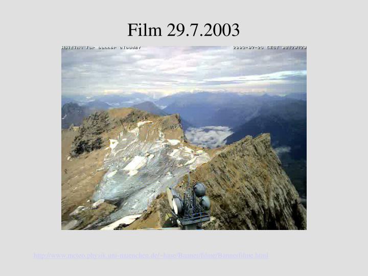 Film 29.7.2003