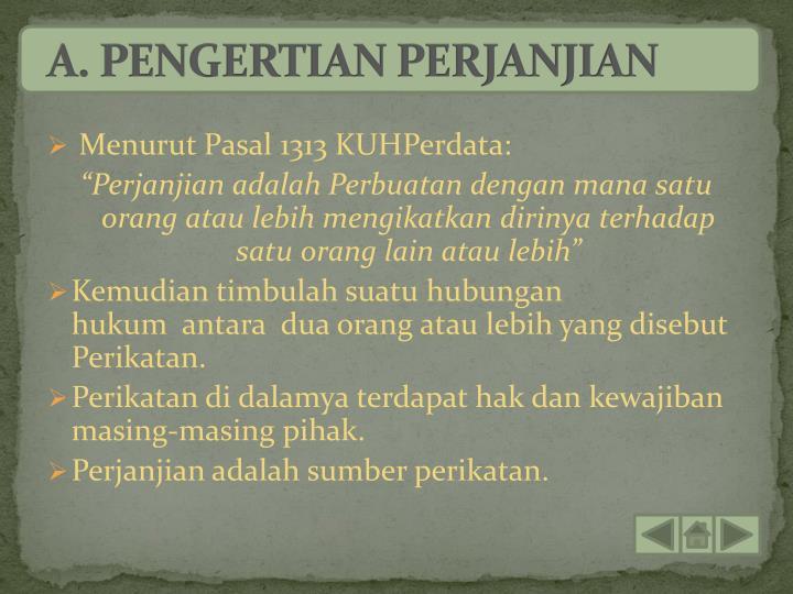 A. PENGERTIAN PERJANJIAN