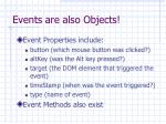 events are also objects