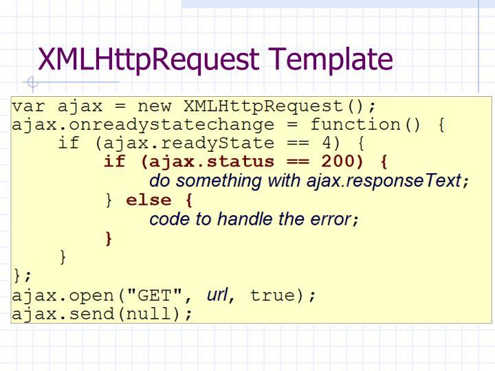 XMLHttpRequest Template