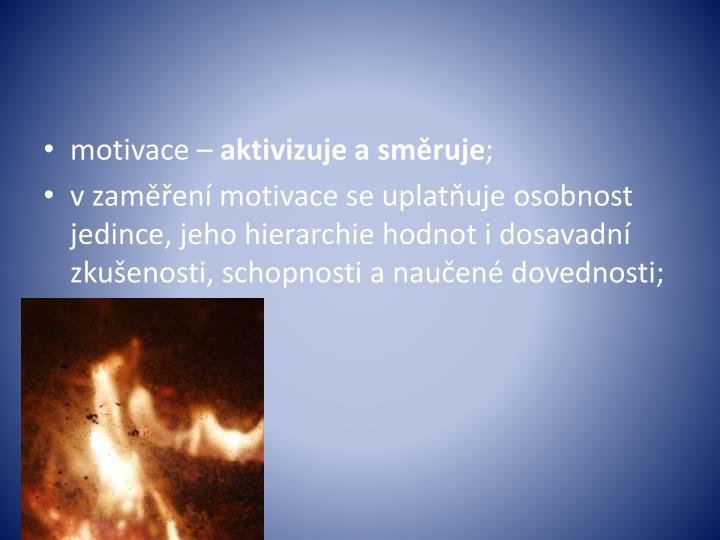 motivace –